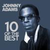 10 Of the Best - Johnny Adams