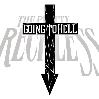 Going to Hell - Single - The Pretty Reckless