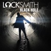 Black Hole - Single - Locksmith