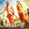 Singh vs. Kaur (Original Motion Picture Soundtrack)