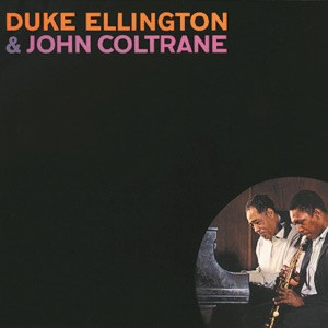 Duke Ellington & John Coltrane Mp3 Download