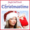 Jingle Bell Rock - Christmastime (Music Inspired By the Film)