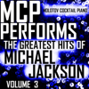 Molotov Cocktail Piano - MCP Performs the Greatest Hits of Michael Jackson, Vol. 3 обложка