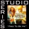 Free To Be Me (Studio Series Performance Track) - - EP