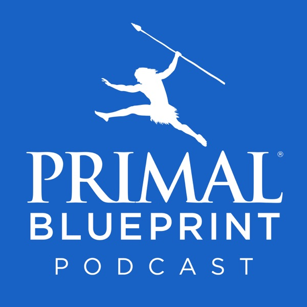 Listen to episodes of primal blueprint podcast on podbay primal blueprint podcast malvernweather Choice Image