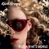 Ride a White Horse - Goldfrapp