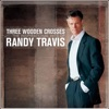 Three Wooden Crosses: The Inspirational Hits of Randy Travis, Randy Travis