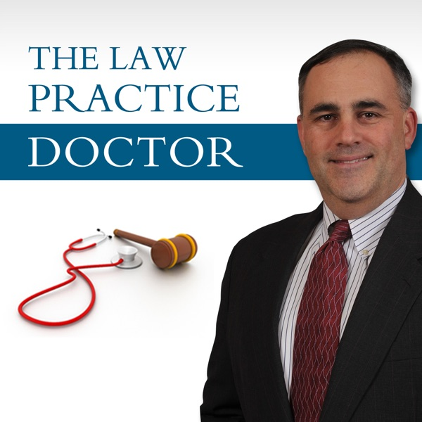 The Law Practice Doctor - Podcast