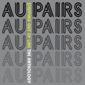 Au Pairs - Unfinished Business