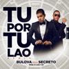 Tu Por Tu Lao (Remix) [feat. Secreto] - Single