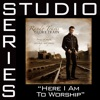Here I Am To Worship Studio Series Performance Track EP