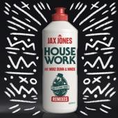 House Work (Remixes) [feat. Mike Dunn & MNEK]