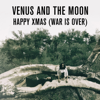 Venus and the Moon - Xmas Song (War is Over) bild