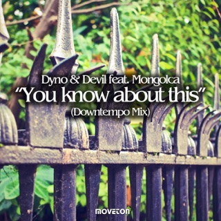 You Know About This (Downtempo Mix) [feat  Mongolca