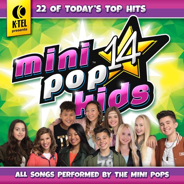Let Me Love You Song Download: Mini Pop Kids 14 By Minipop Kids