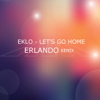 Eklo - Let's Go Home (Erlando Remix) artwork
