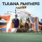 Tijuana Panthers - Front Window Down