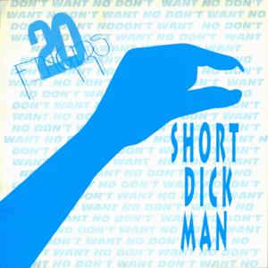 Gillette & 20 Fingers - Short Dick Man (Radio Mix)