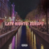 Late Nights: Europe