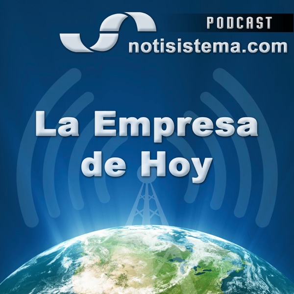 La Empresa de Hoy - Notisistema
