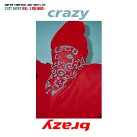 a ap mobの crazy brazy feat a ap rocky a ap twelvyy key