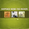 The Ultimate Collection, Sixpence None the Richer