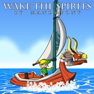 MandoPony - Wake the Spirits