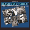The Beach Boys Party Uncovered and Unplugged