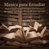 Memorizar Rapido - Musica Para Estudiar Academy