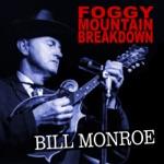 Bill Monroe - Bluegrass Breakdown (Instrumental)