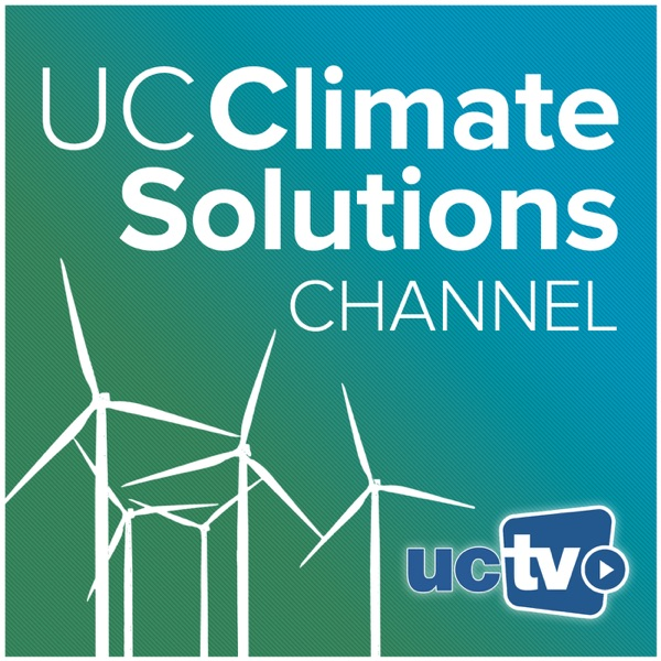 UC Climate Solutions Channel (Video)