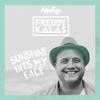 Freddy Kalas - Sunshine Hits My Face bild