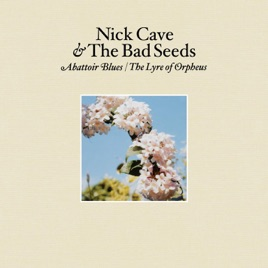 Nick Cave and The Bad Seeds: There She Goes, My Beautiful World