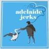 adelaide jerks podcast
