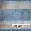 Chill Out Bombay 2