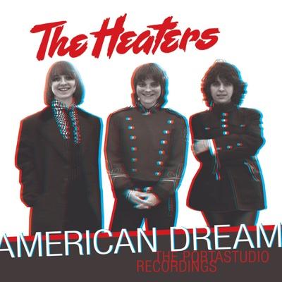 American Dream: The Portastudio Recordings - The Heaters album