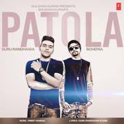 Patola - Guru Randhawa & Bohemia - Guru Randhawa & Bohemia