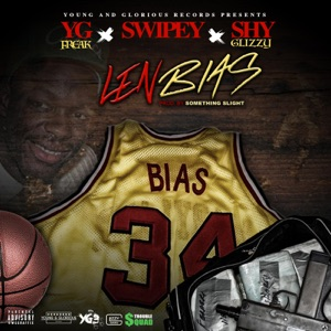 Len Bias (feat. Swipey & Shy Glizzy) - Single Mp3 Download