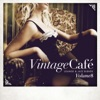 Vintage Café - Lounge & Jazz Blends (Special Selection), Pt. 8
