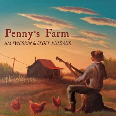 Penny's Farm - Geoff Muldaur
