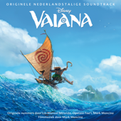 Vaiana (Originele Nederlandstalige Soundtrack)