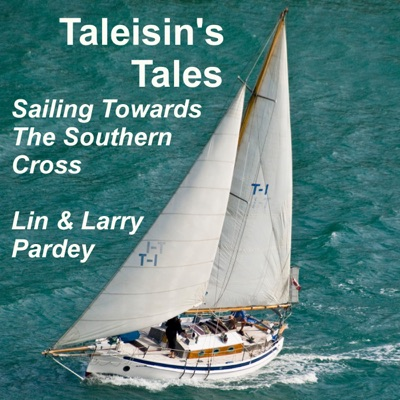 Taleisin's Tales: Sailing Towards the Southern Cross (Unabridged)