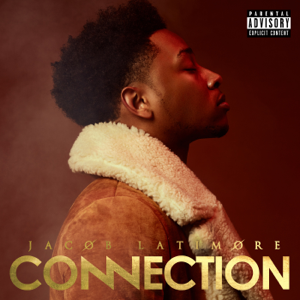 Jacob Latimore - Connection