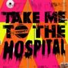 Take Me to the Hospital - EP, The Prodigy