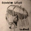 Restorative Collapse - EP - TooAfraid