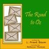 The Road to Oz (Unabridged)