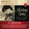 Heritage India Kala Utsav Concerts Vol 3 Live