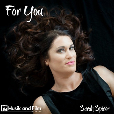 For You - Single - Sarah Spicer album