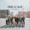 Hide & Seek - Single - UNL Pitch, Please!
