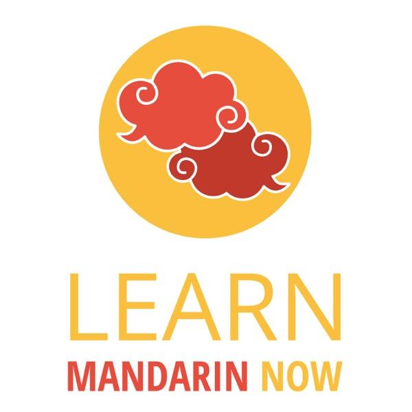 Learn Mandarin Now Podcast